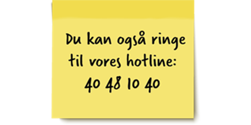 Ring til hotline på 40481040